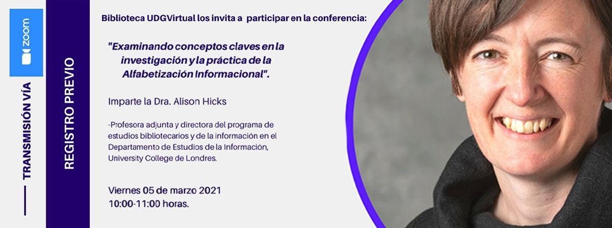 """Conferencia: """"Examinando conceptos claves en la investigación y la práctica de la Alfabetización informacional"""" 5 de marzo 10 horas"""