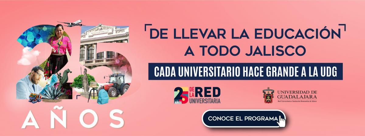 25 aniversario de la Red Universitaria, conoce el programa