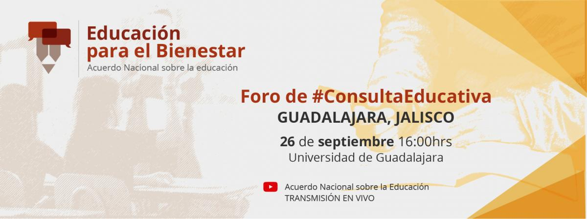 Foro de Consulta Educativa, 26 de septiembre 16 horas