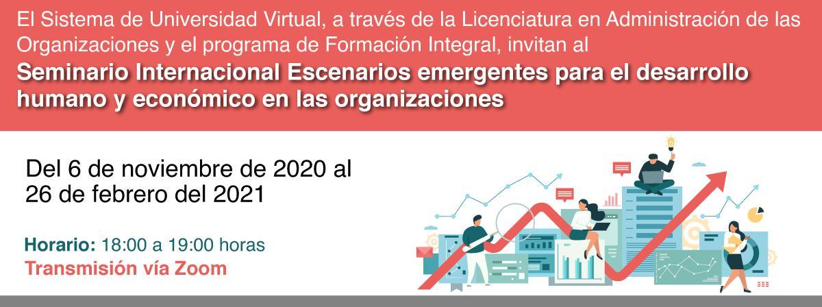 Seminario Internacional Escenarios emergentes para el desarrollo humano y económico en las organizaciones